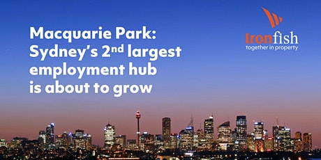Macquarie Park: Sydney's 2nd largest employment hub is about to grow tickets