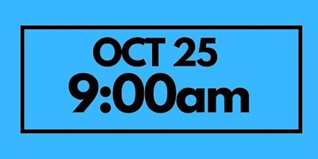 9:00AM Oct 25  - Next Gen Service tickets