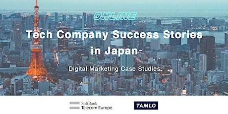 Tech Company Success Stories in Japan – Digital Marketing Case Studies tickets