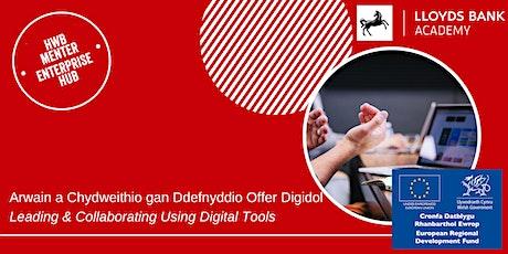 Cydweithio gan Ddefnyddio Offer Digidol / Collaborating Using Digital Tools tickets