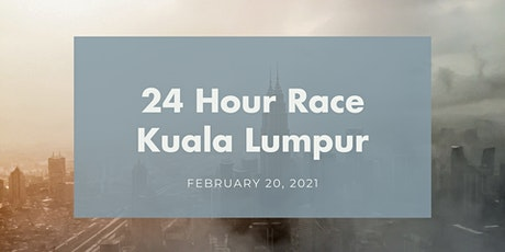 24 Hour Race Kuala Lumpur 2021