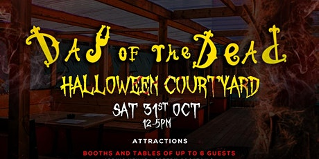DAY OF THE DEAD HALLOWEEN COURTYARD tickets