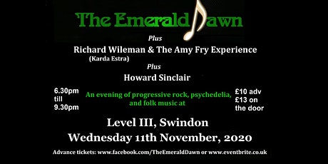 The Emerald Dawn/Richard Wileman & Amy Fry/Howard Sinclair at Level III tickets