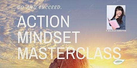 Action Mindset Masterclass -LIVE Webinar- tickets
