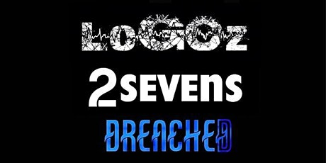 LoGOz / 2Sevens / Drenched / Live @ The Radio Rooms