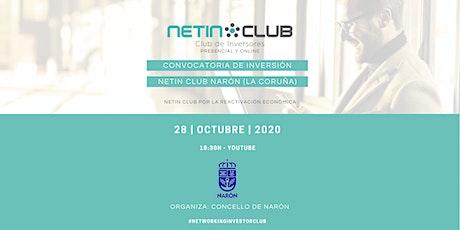 Convocatoria de Inversión | Netin Club Narón (La Coruña) | 28 - OCT - 2020 bilhetes
