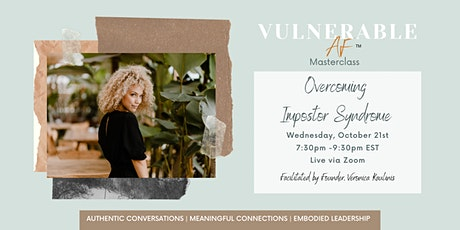 Vulnerable AF: Overcoming Impostor Syndrome tickets