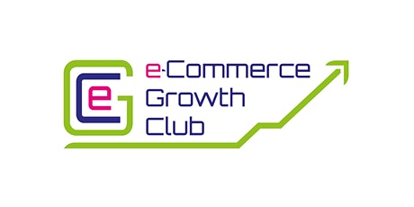 Ecommerce Growth Club tickets