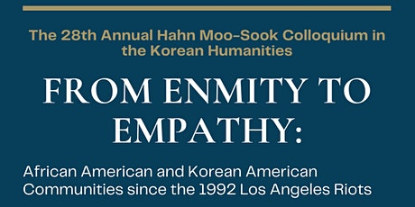The 28th Annual Hahn Moo-Sook Colloquium in the Korean Humanities tickets