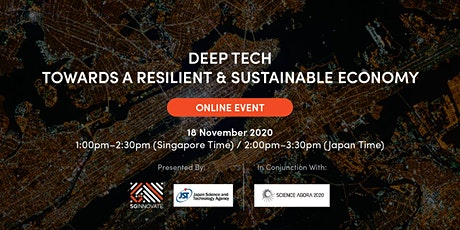 Deep Tech Towards a Resilient and Sustainable Economy Tickets