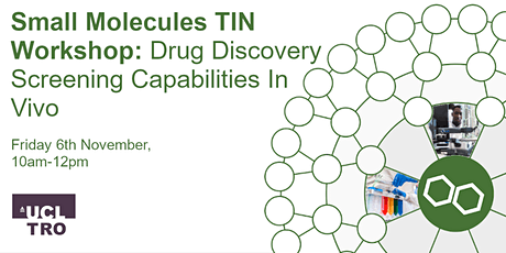 Small Molecules TIN Workshop: Drug Discovery Screening Capabilities in vivo tickets