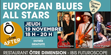 L'Ôtre After présente European Blues All-stars billets