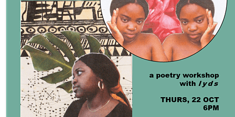 sweet-thang zine presents: poetry workshop with lyds tickets