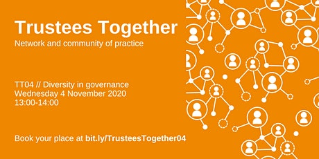 Trustees Together event 04 |  Diversity in governance tickets