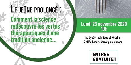 Conférence débat «LE JEÛNE PROLONGÉ» tickets