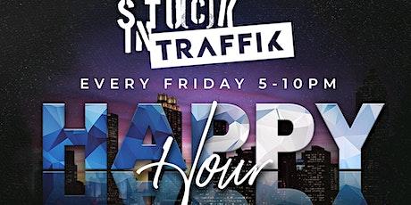 ATL'S #1  Dinner Experience & Happy HOUR! STUCK IN TRAFFIK! Friday @TRAFFIK tickets