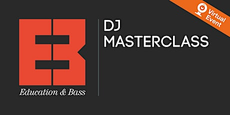 SAE Extra: DJ Masterclass with Education and Bass tickets