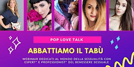 POP LOVE TALK - Sessualità e Mestruazioni biglietti