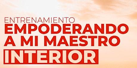 EMPODERANDO MI MAESTRO INTERIOR tickets