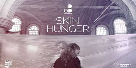 Skin Hunger: A Socially Distanced Performance Installation tickets