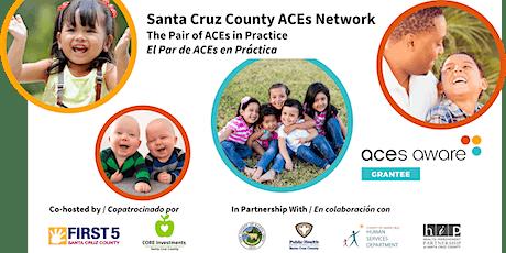 SCC ACEs Network: The Pair of ACEs in Practice / El Par de ACEs en Práctica tickets