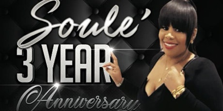 Soulè 3 year anniversary party. tickets