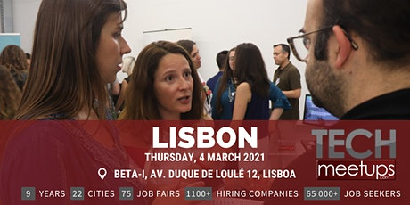 Lisbon Tech Job Fair Spring 2021 by Techmeetups bilhetes