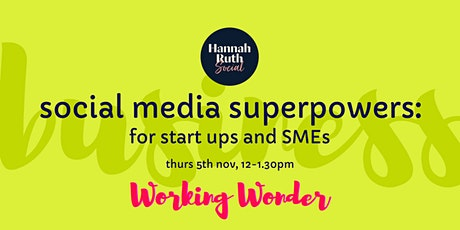 Social media superpowers: For start-ups and SMEs tickets