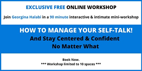 How to Manage Your Self-Talk  - Free Online Workshop tickets