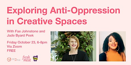 Exploring Anti-Oppression in Creative Spaces tickets