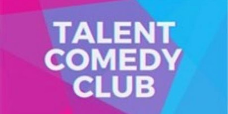 TALENT COMEDY CLUB billets