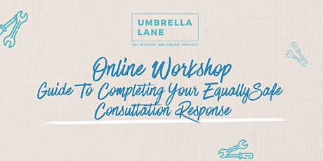 "Public - ""Guide To Completing Your EquallySafe Consulation Response"" tickets"
