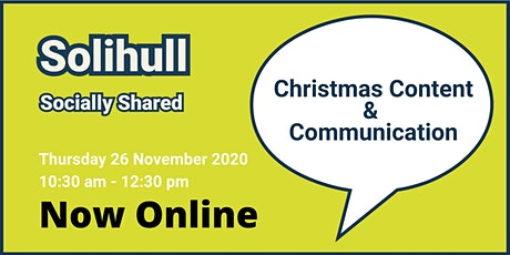 Solihull Socially Shared -  Christmas Content & Communication tickets