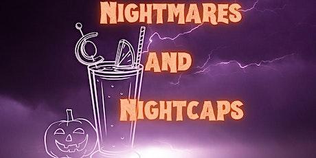 Nightmares and Nightcaps tickets