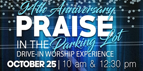 94th Anniversary Praise in the Parking Lot tickets