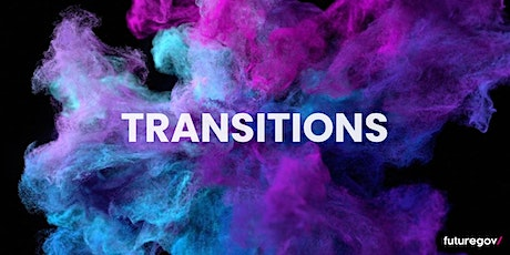Transitions tickets