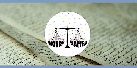 Le parole contano: il progetto Words Matter biglietti