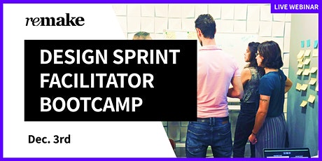 Design Sprint Facilitator Bootcamp tickets