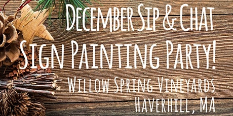 December Sip & Chat - Sign Painting Workshop @ Willow Springs Vineyard tickets