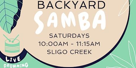 Backyard Samba with Live Drumming tickets