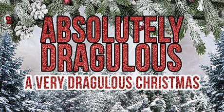 Absolutely Dragulous: Taunton tickets