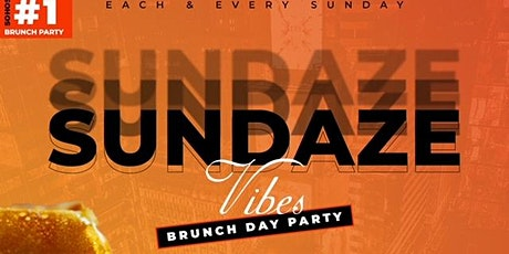 Jamest.Patrick Presents Sundaze Vibes Brunch & Dinner Party tickets