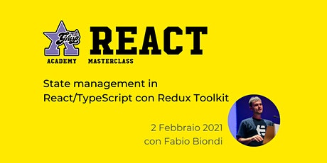 State management in React/TypeScript con Redux Toolkit [GrUSP Academy] biglietti