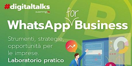 WhatsApp for Business - Strumenti, strategie, opportunità per le imprese biglietti