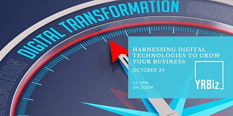 YRBiz Recovery Series-Harnessing Digital Technologies to Grow Your Business tickets