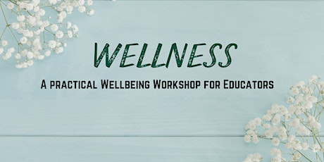 Educator Wellness - Tools to Relax, Refill, Reset tickets