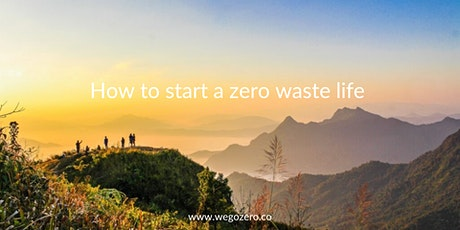 How to start a zero waste life tickets