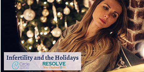 Infertility and the Holidays - Circle Surrogacy & RESOLVE New England tickets