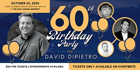 David DiPietro's 60th Birthday (Session 1) tickets