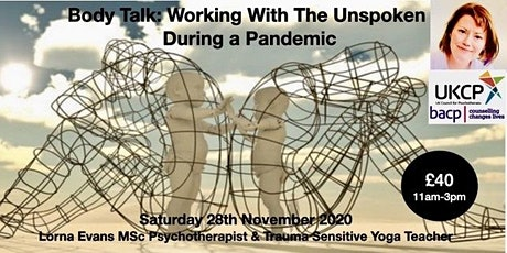 Body Talk: Working With The Unspoken During A Pandemic tickets